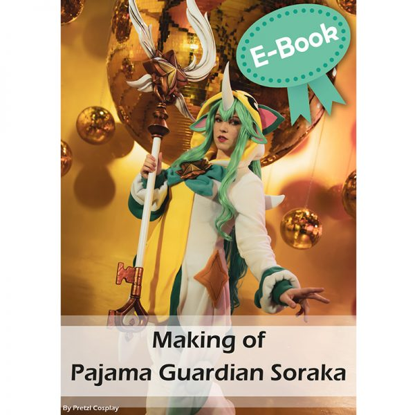 Pajama guardian Soraka cosplay tutorial – E-book