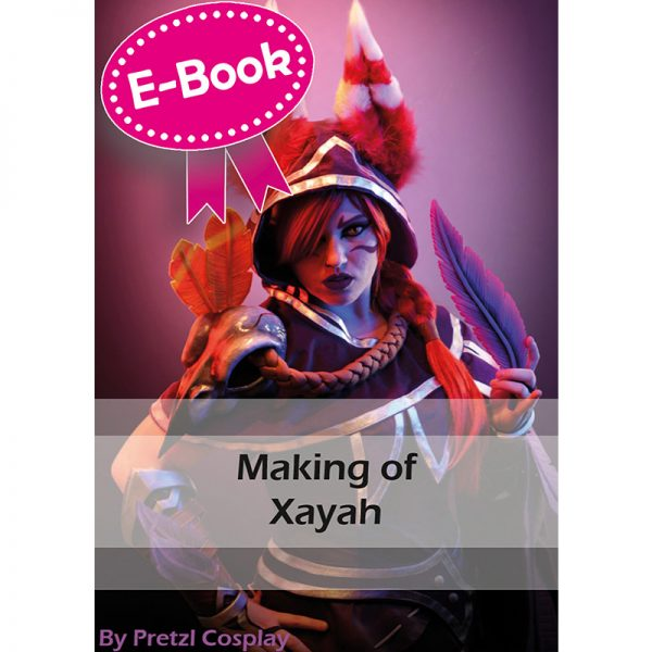 Xayah cosplay tutorial E-book