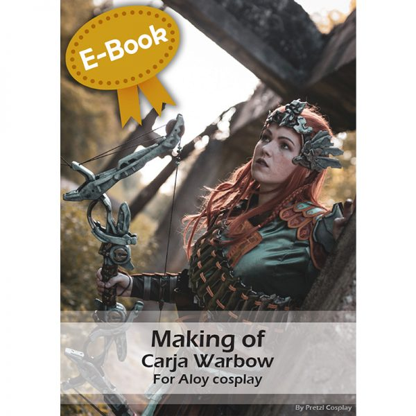 Aloy bow propmaking tutorial – E-book