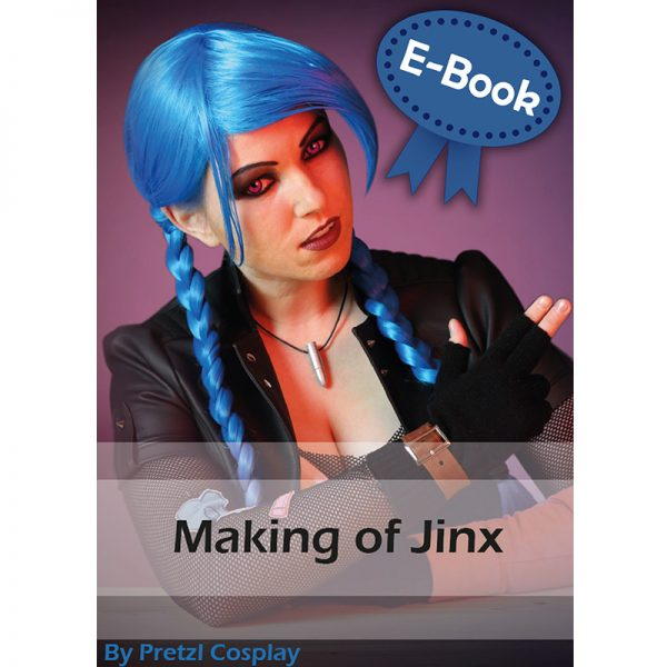 Jinx cosplay tutorial – E-book
