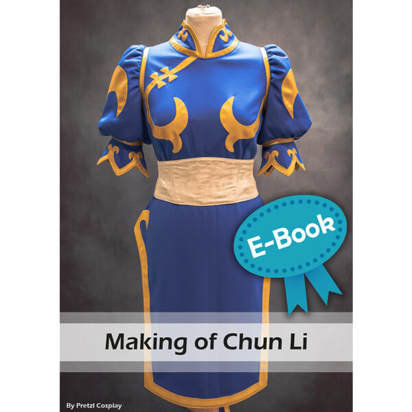 Chun Li cosplay tutorial E-book