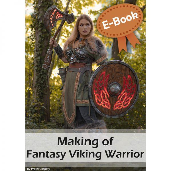 Fantasy Viking Warrior cosplay tutorial – E-book
